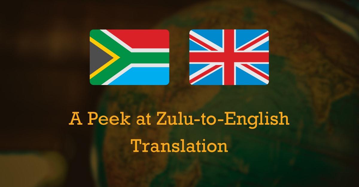 A Peek at Zulu to English Translation min