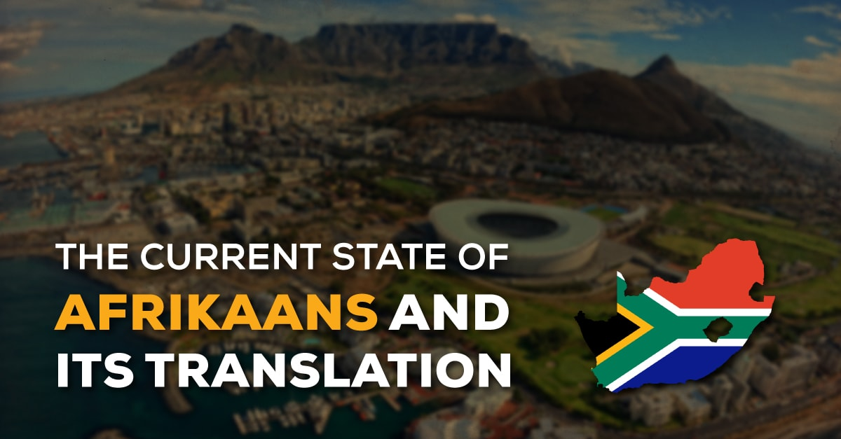 The Current State of Afrikaans and its Translation min