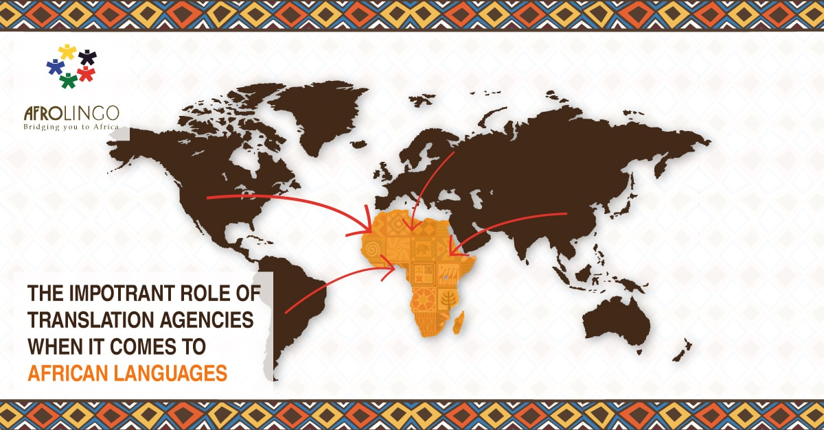 The important role of translation agencies when it comes to african languages 4 min