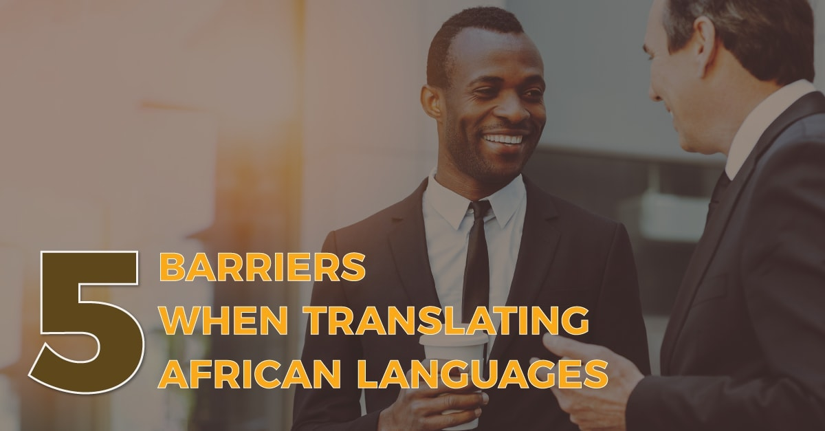 Five Barriers When Translating African Languages 2 1 min