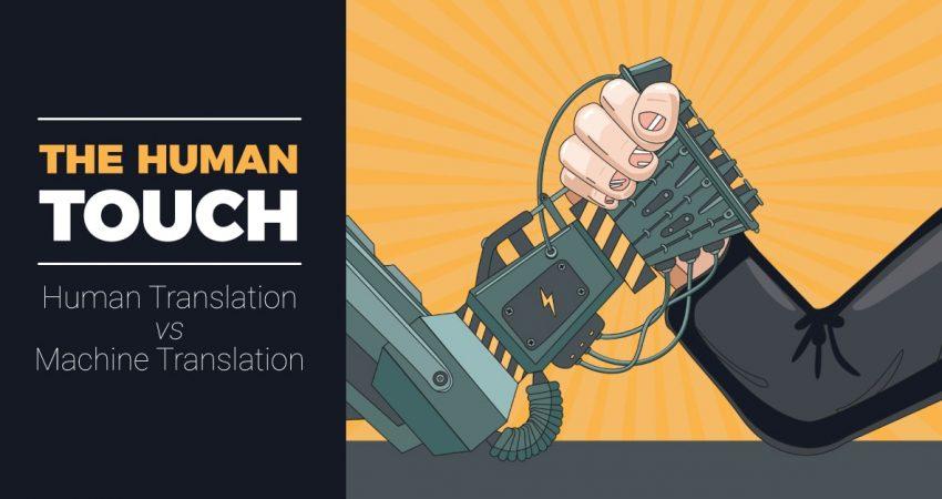 The Human Touch Human Translation v Machine Translation