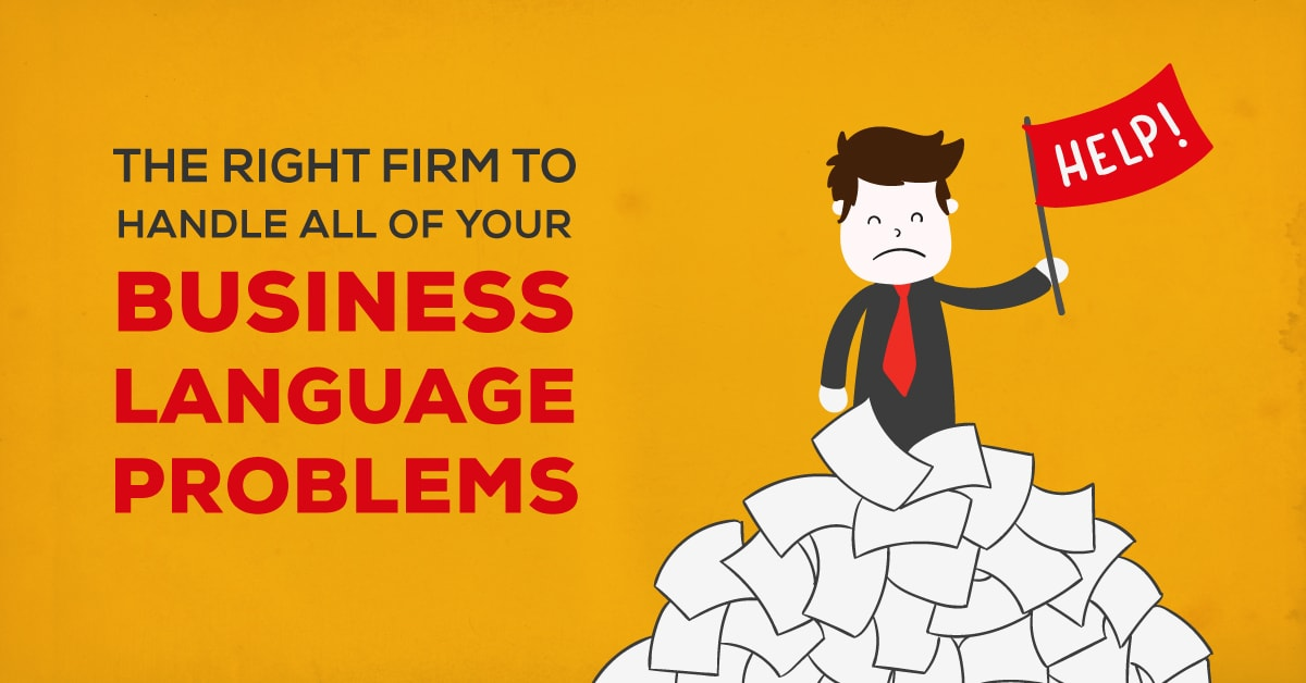 The Right Firm to Handle All of your Business Language Problems 1