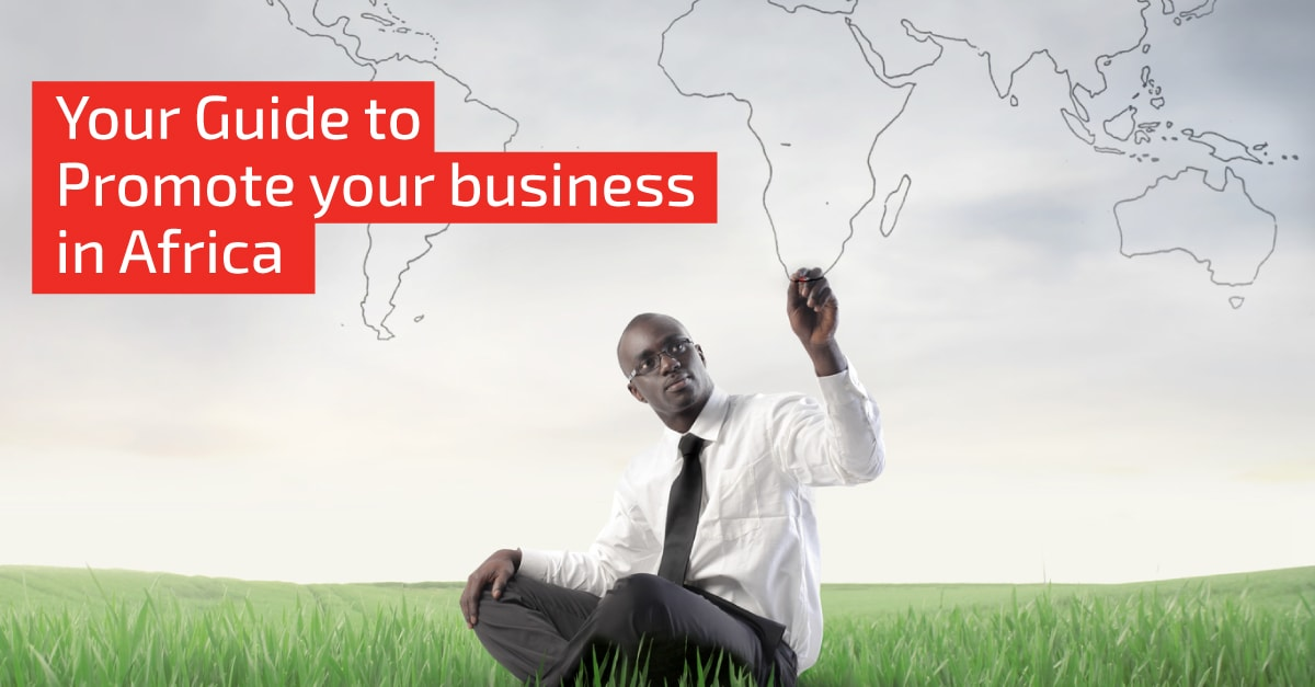 The challenge of promoting your business in Africa 1 2 min