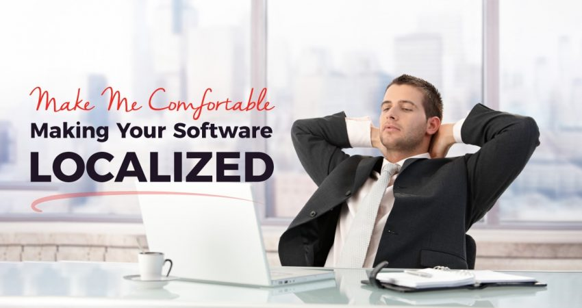 Make Me Comfortable Making Your Software Localized 2