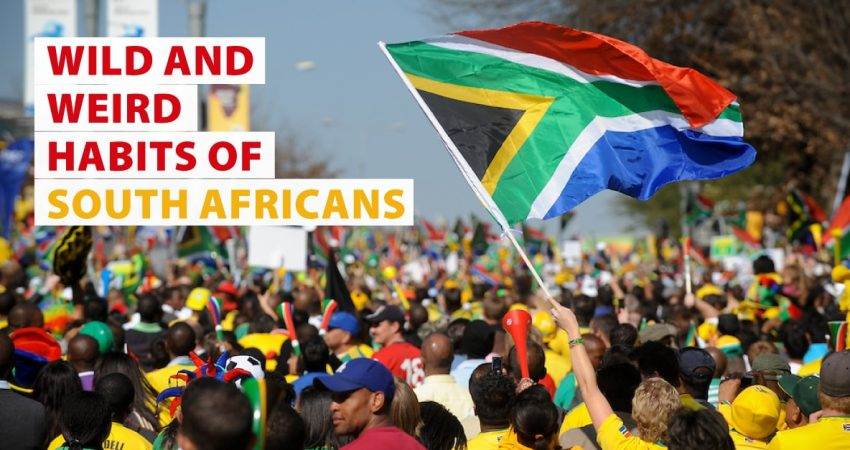 Wild and Weird Habits of South Africans